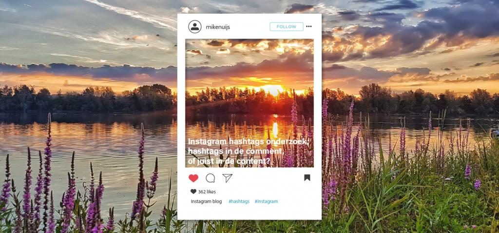 Instagram hashtags onderzoek; hashtags in de comment, of juist in de content?